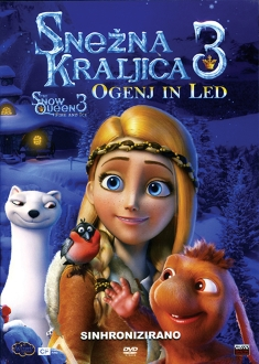 DVD SNEŽNA KRALJICA 3: OGENJ IN LED