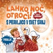 https://www.ciciklub.si/lahko.noc.otroci.s.pravljico.v.svet.sanj.cd.ai.24322.200.200.1.c-n.jpg
