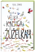https://www.ciciklub.si/moja.velika.knjiga.o.zuzelkah.ai.24362.200.200.1..jpg