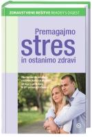 PREMAGAJMO STRES IN OSTANIMO ZDRAVI