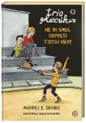 https://www.ciciklub.si/trio.golaznikus.1.nesmel.odpretistih.vrat.ai.23014.200.200.1..jpg