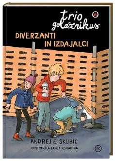TRIO GOLAZNIKUS 6-DIVERZANTI IN IZDAJALCI